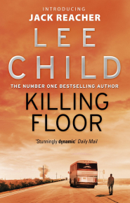 Killing Floor (Jack Reacher #1) by Lee Child - Book Review