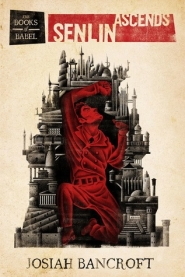 Senlin Ascends (The Books of Babel #1)