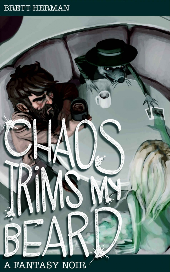 Chaos Trims My Beard