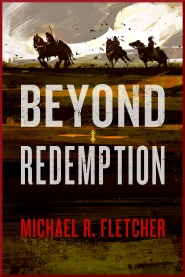 Beyond Redemption (Manifest Delusions #1)
