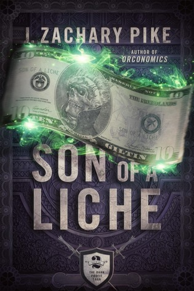 Son of a Liche (Dark Profit Saga #2)