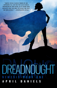 Dreadnought (Nemesis #1) by April Daniels Book Review