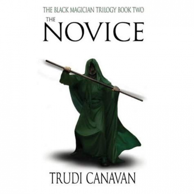 The Novice (Black Magician Trilogy #2) by Trudy Canavan- Book Review