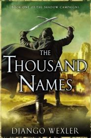 The Thousand Names (The Shadow Campaigns #1)