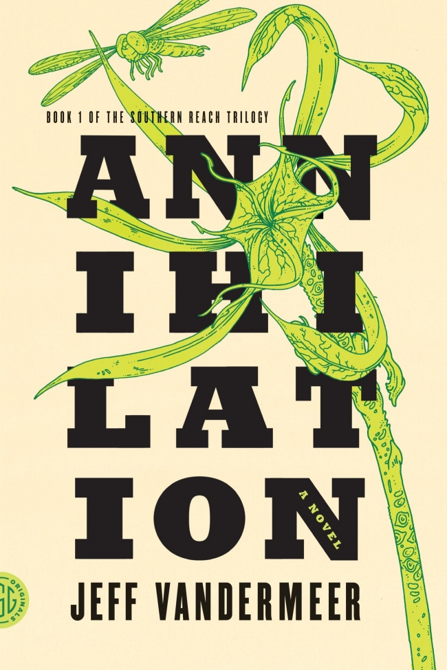 Annihilation (The Southern Reach Trilogy #1)