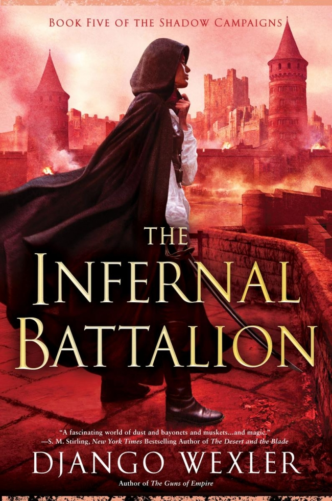The Infernal Battalion (The Shadow Campaigns #5)