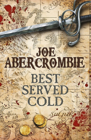 Best Served Cold by Joe Abercrombie - Book Review